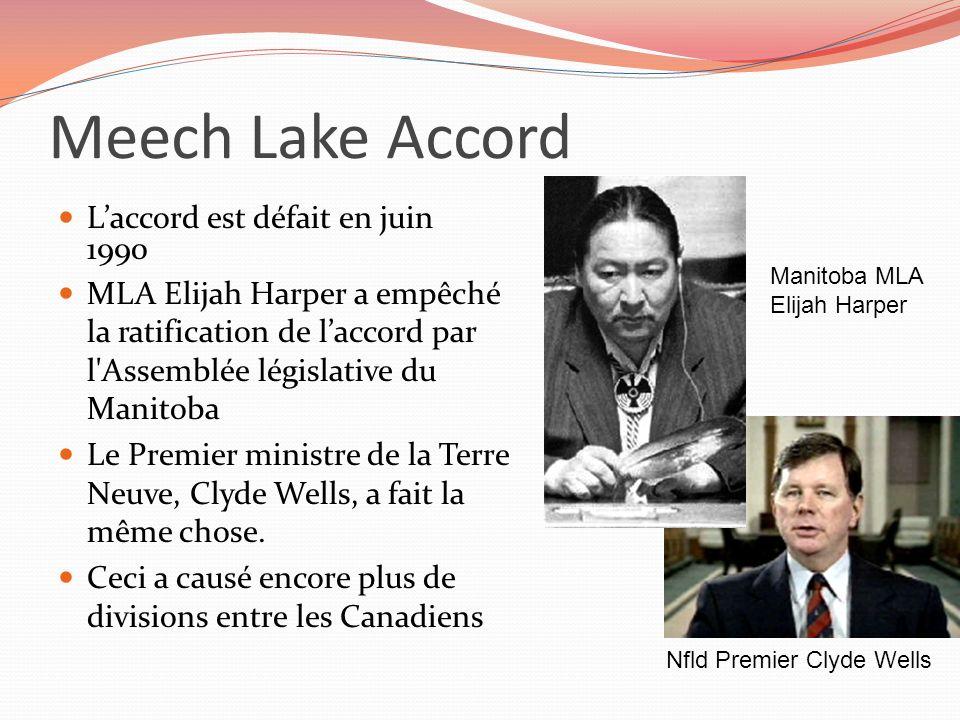 Meech Lake Accord L'accord est défait en juin 1990