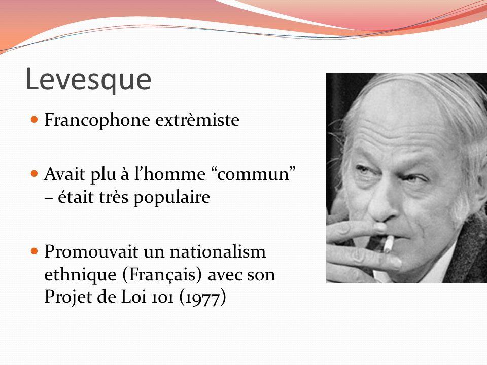 Levesque Francophone extrèmiste