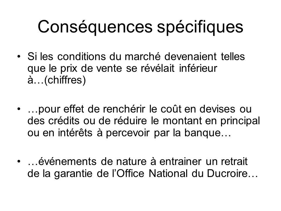 Conséquences spécifiques