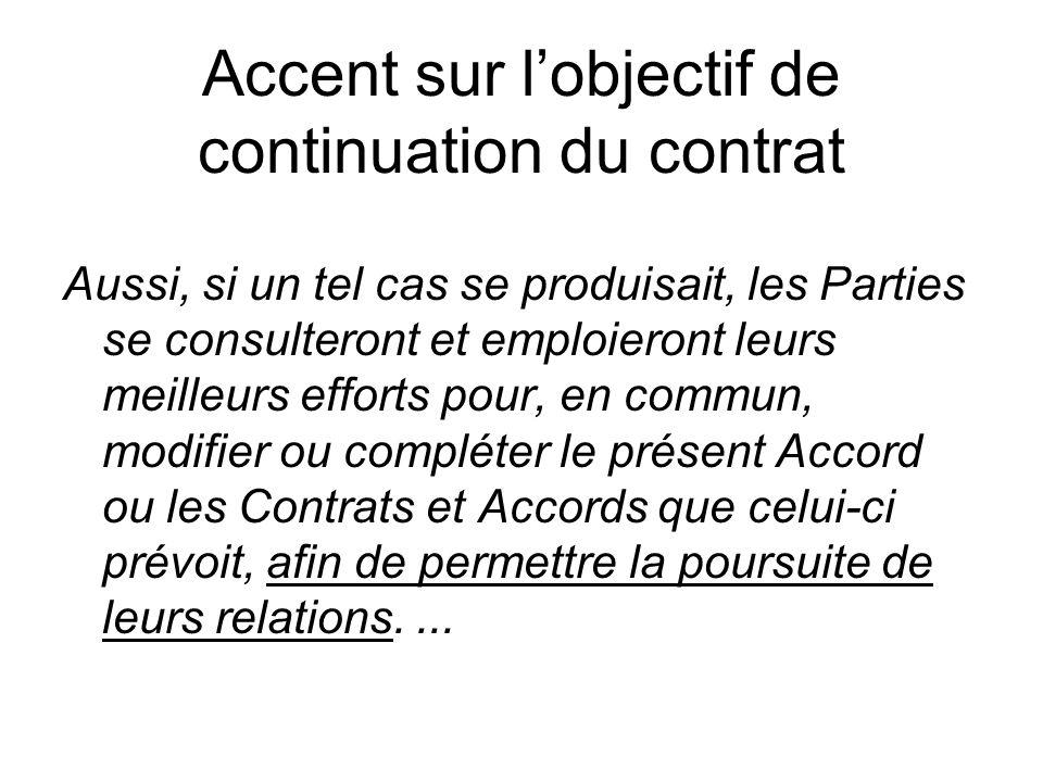 Accent sur l'objectif de continuation du contrat