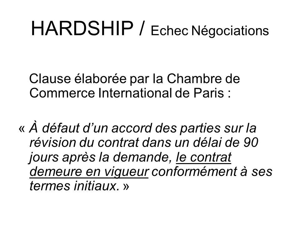 HARDSHIP / Echec Négociations