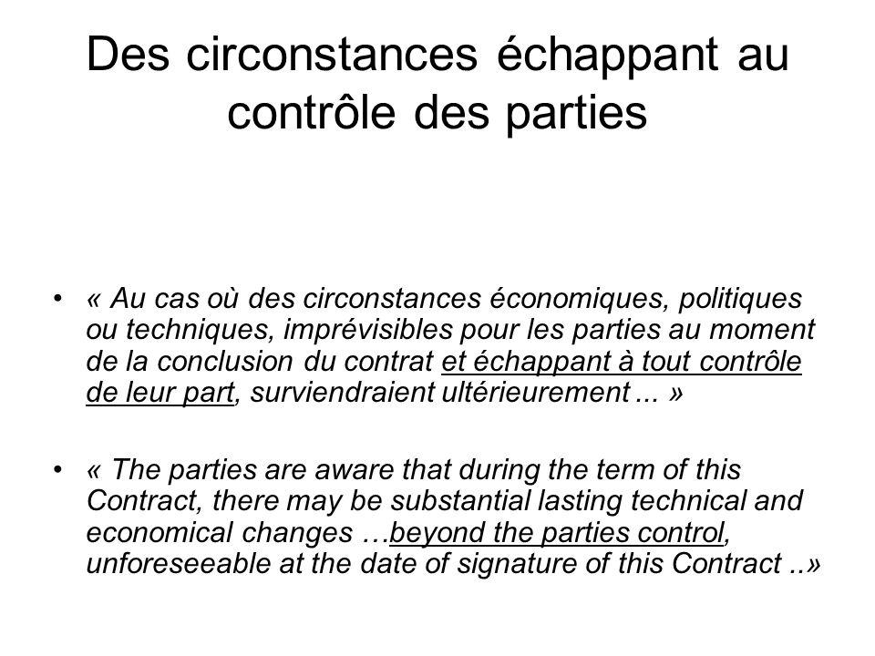 Des circonstances échappant au contrôle des parties