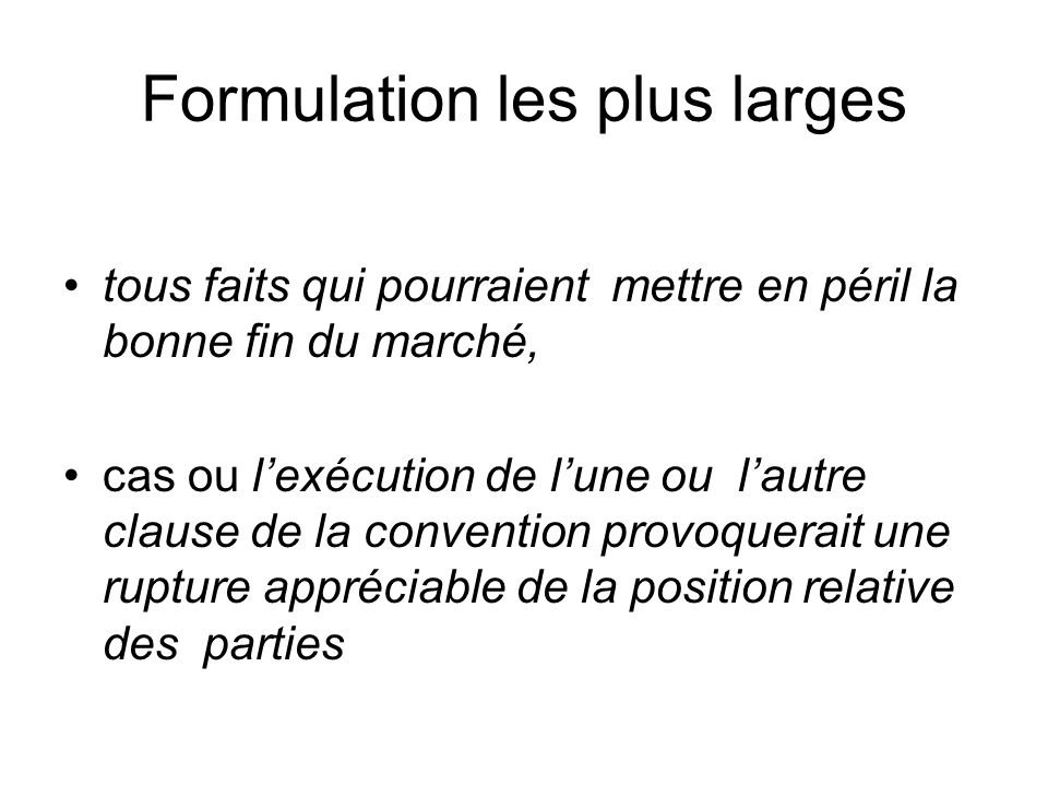 Formulation les plus larges