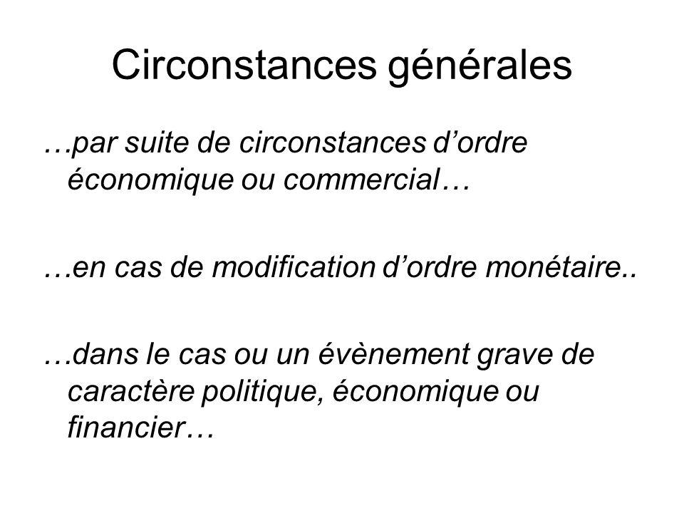 Circonstances générales