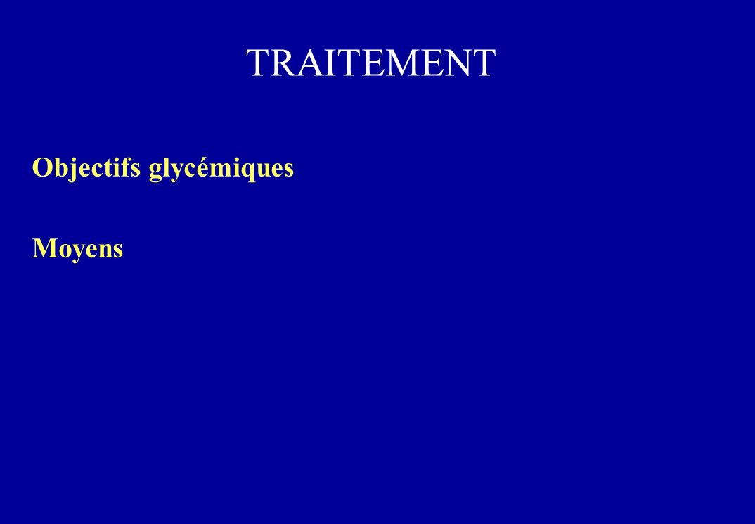Objectifs glycémiques Moyens