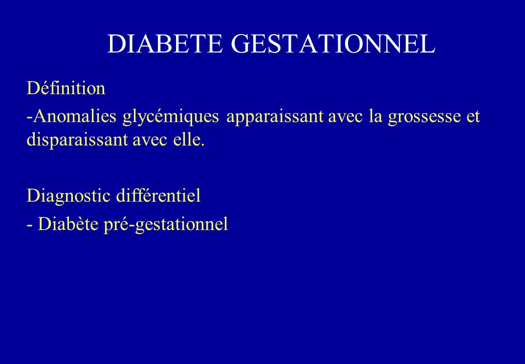 DIABETE GESTATIONNEL Définition