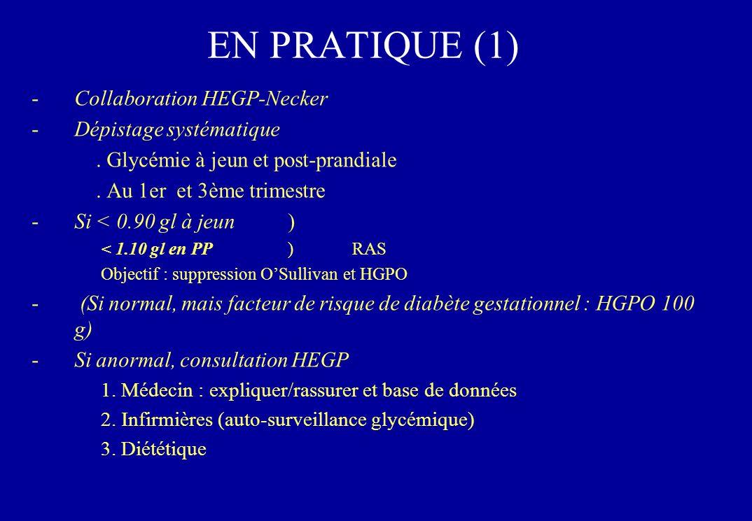 EN PRATIQUE (1) Collaboration HEGP-Necker Dépistage systématique