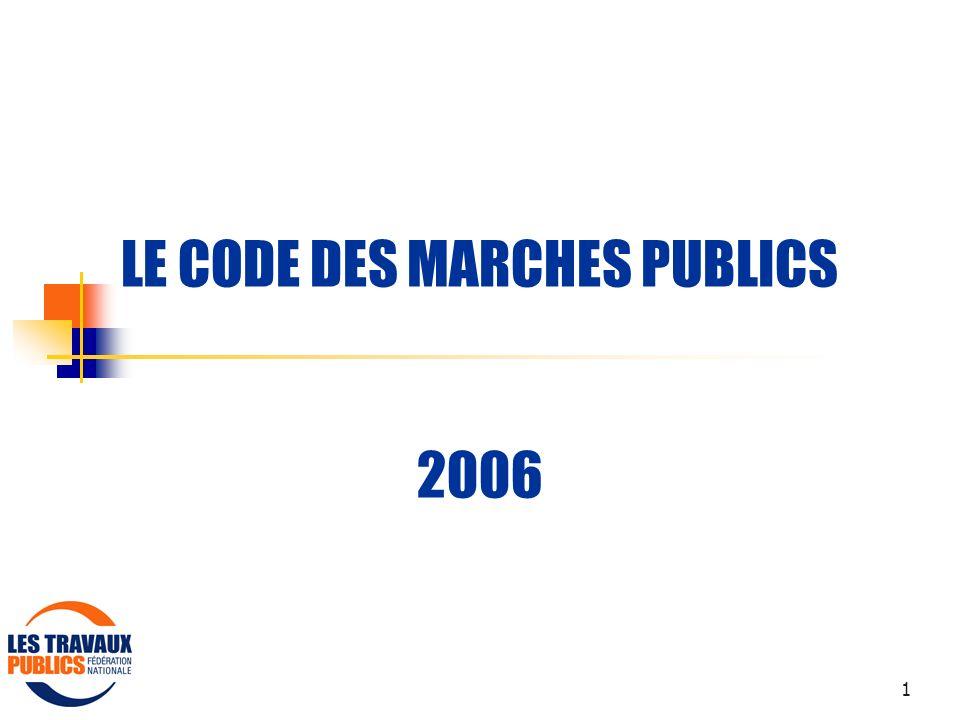 LE CODE DES MARCHES PUBLICS 2006