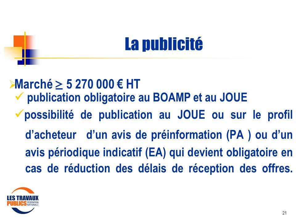 La publicité Marché ≥ 5 270 000 € HT