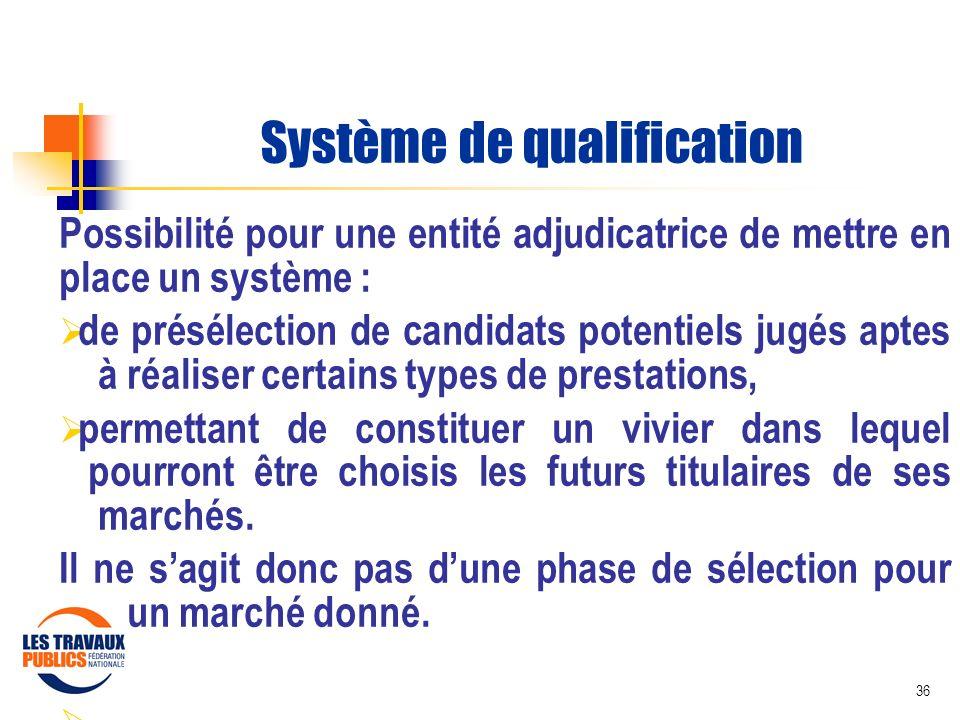 Système de qualification