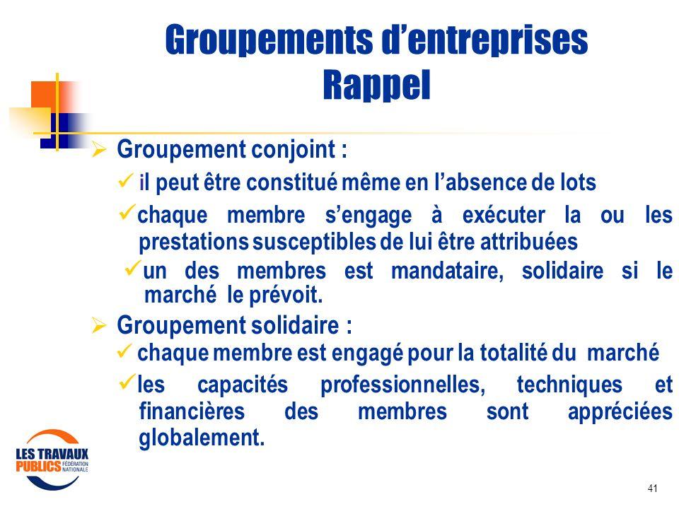 Groupements d'entreprises Rappel