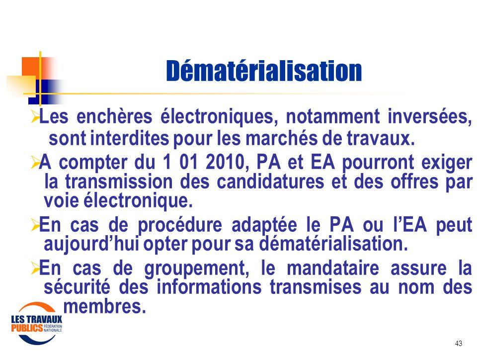 Dématérialisation Les enchères électroniques, notamment inversées, sont interdites pour les marchés de travaux.