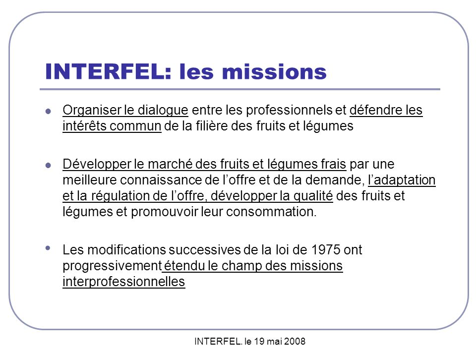 INTERFEL: les missions