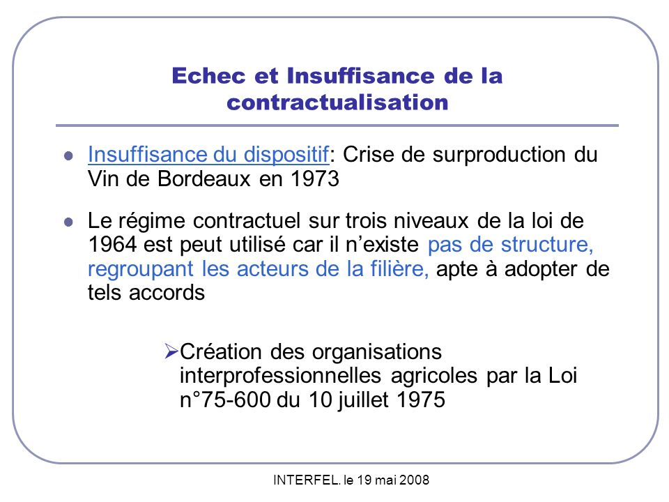 Echec et Insuffisance de la contractualisation