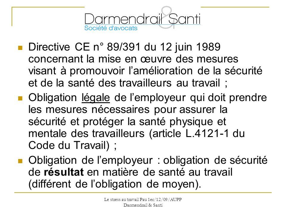 ... 4121-1 du Code du Travail) ; Obligation de l'employeur