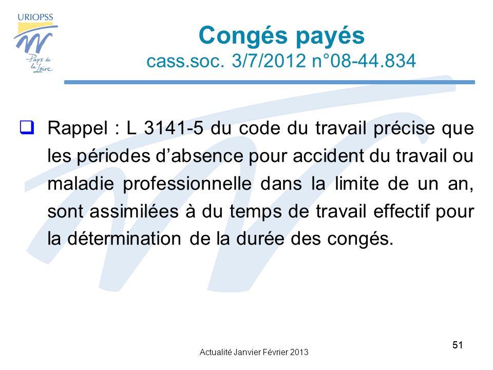 Congés payés cass.soc. 3/7/2012 n°08-44.834