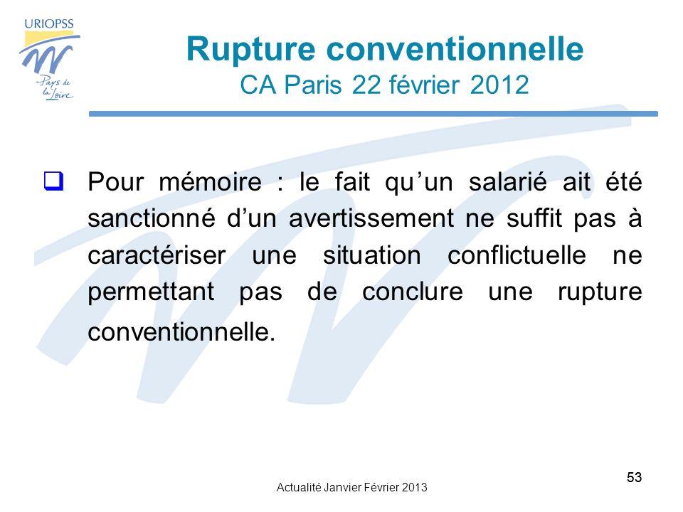 Rupture conventionnelle CA Paris 22 février 2012