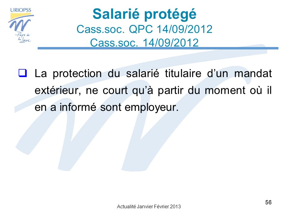 Salarié protégé Cass.soc. QPC 14/09/2012 Cass.soc. 14/09/2012