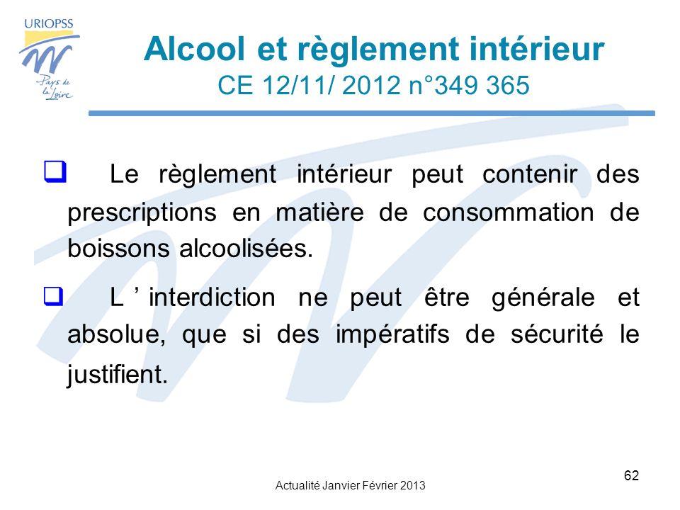 Alcool et règlement intérieur CE 12/11/ 2012 n°349 365