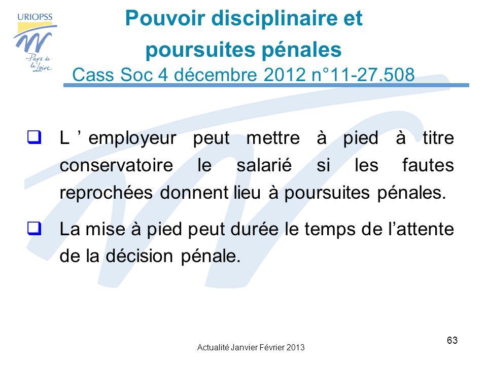 Pouvoir disciplinaire et poursuites pénales Cass Soc 4 décembre 2012 n°11-27.508