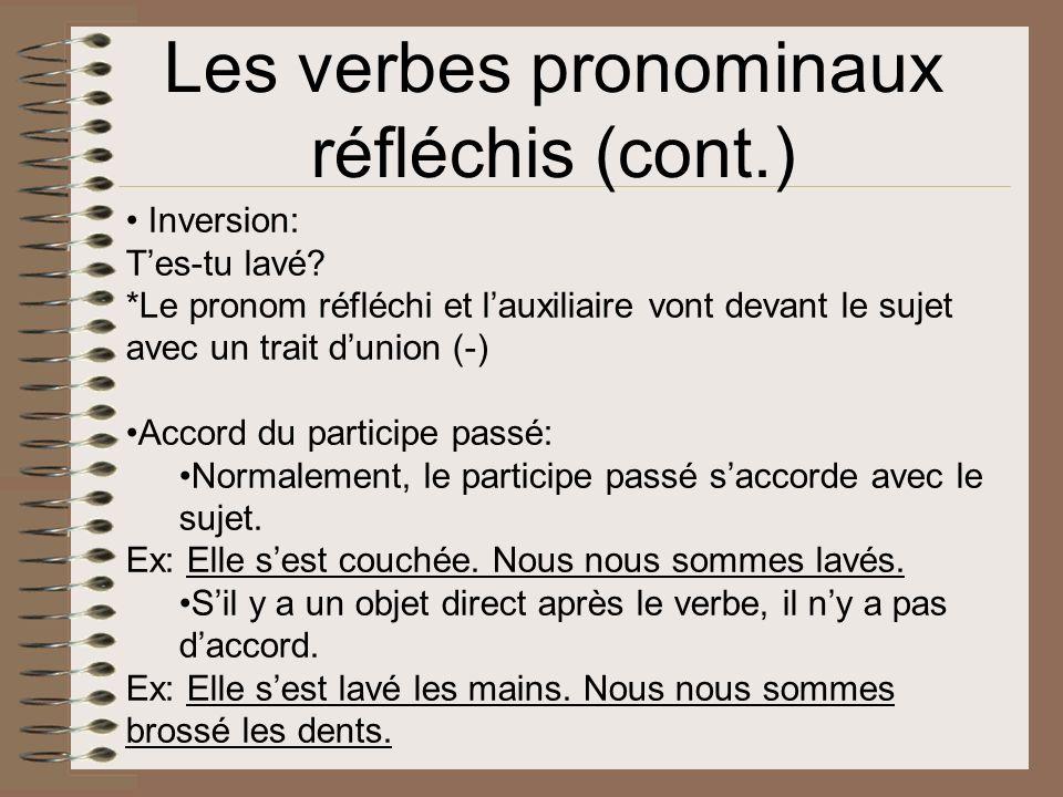 Les verbes pronominaux réfléchis (cont.)