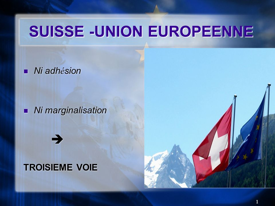 SUISSE -UNION EUROPEENNE