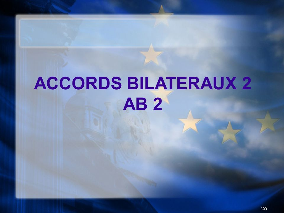 ACCORDS BILATERAUX 2 AB 2