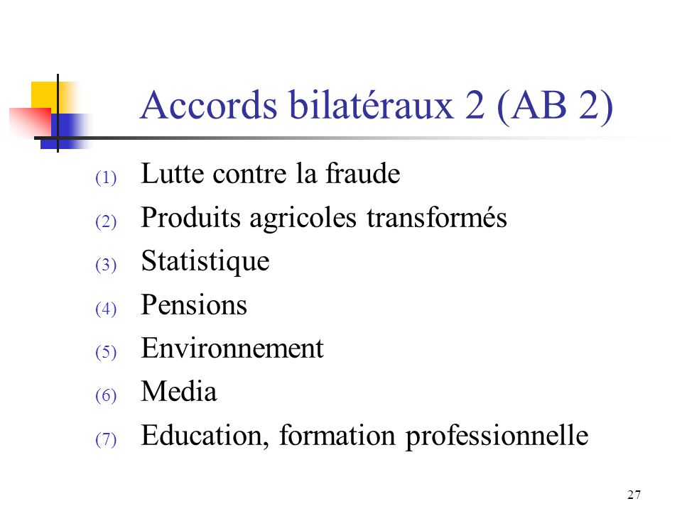 Accords bilatéraux 2 (AB 2)