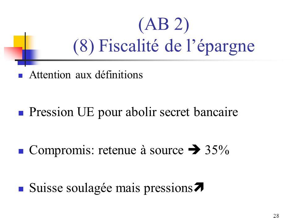 (AB 2) (8) Fiscalité de l'épargne