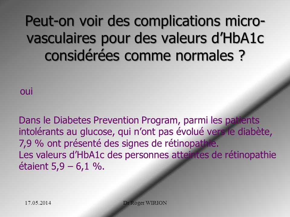 Peut-on voir des complications micro-vasculaires pour des valeurs d'HbA1c considérées comme normales