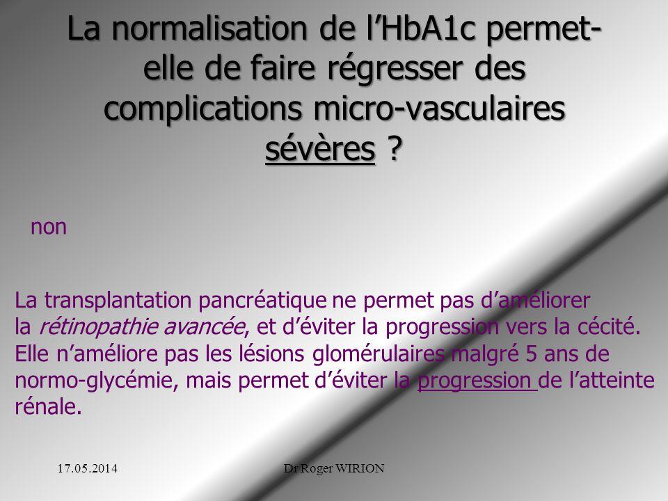 La normalisation de l'HbA1c permet-elle de faire régresser des complications micro-vasculaires sévères