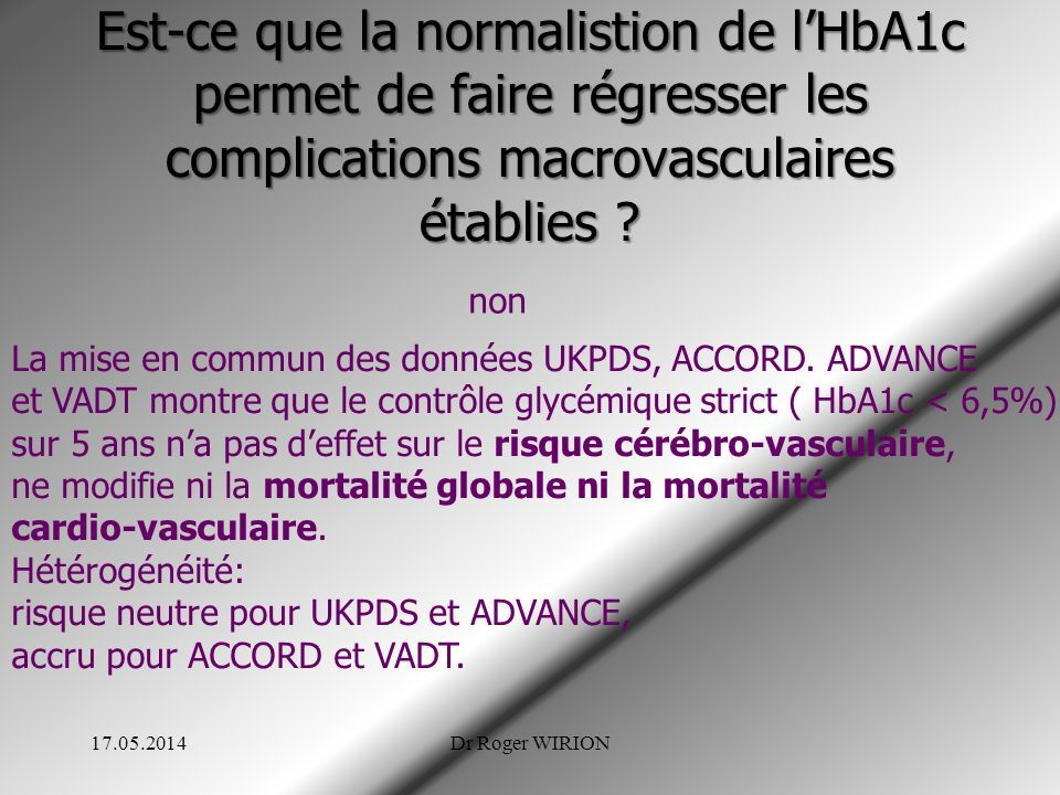 Est-ce que la normalistion de l'HbA1c permet de faire régresser les complications macrovasculaires établies