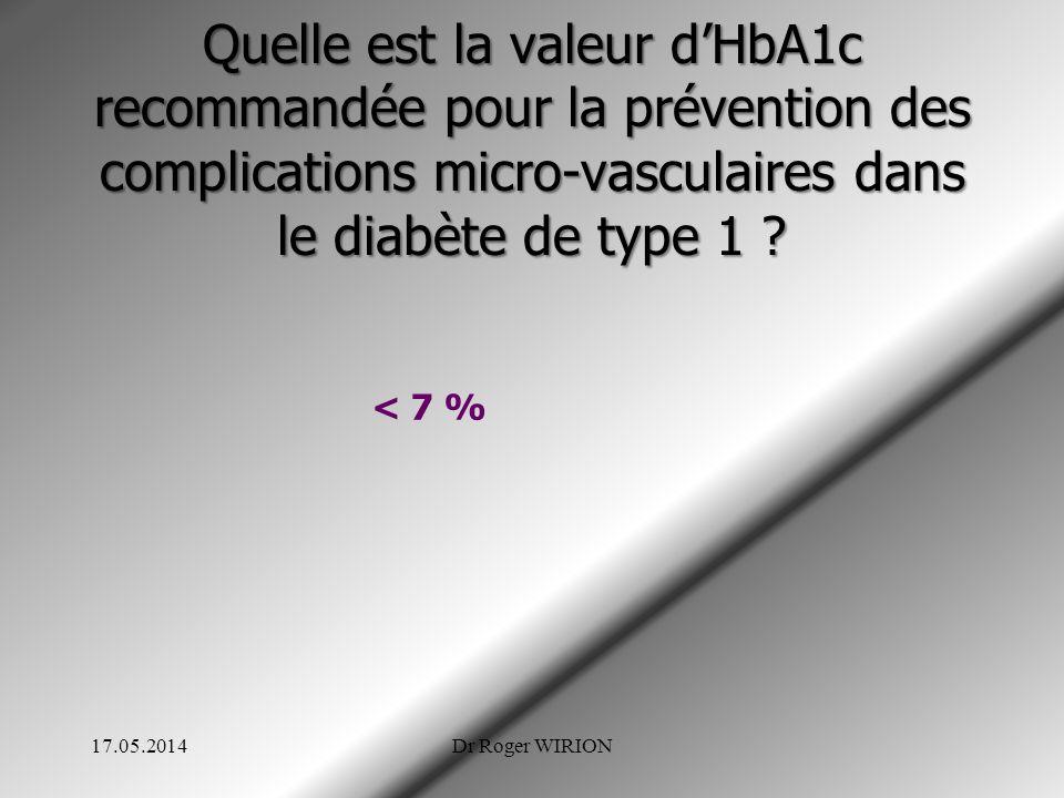 Quelle est la valeur d'HbA1c recommandée pour la prévention des complications micro-vasculaires dans le diabète de type 1