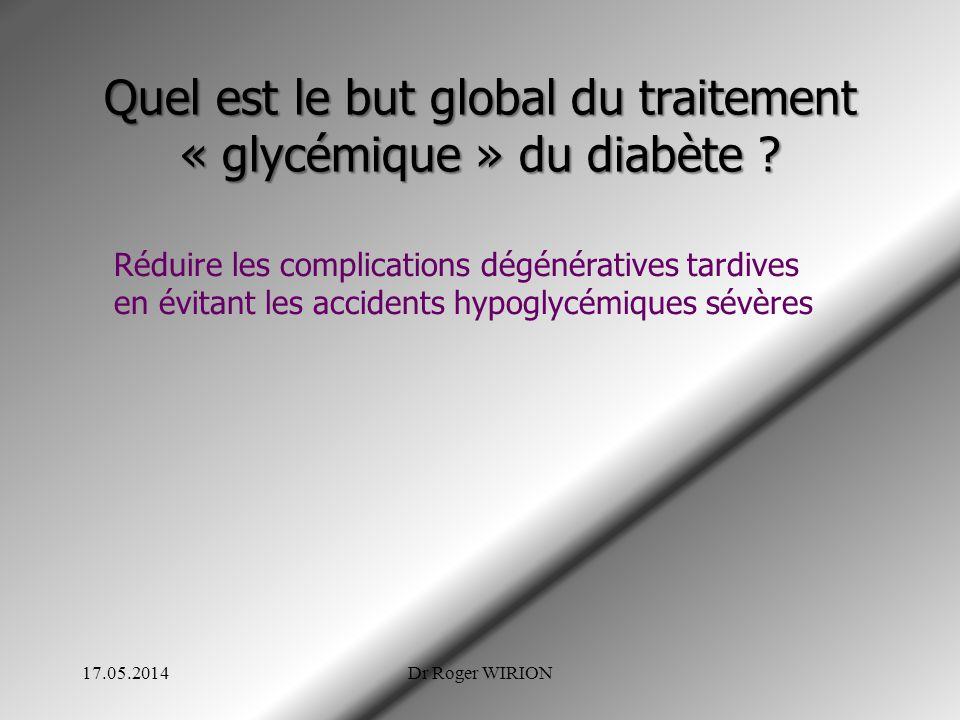 Quel est le but global du traitement « glycémique » du diabète