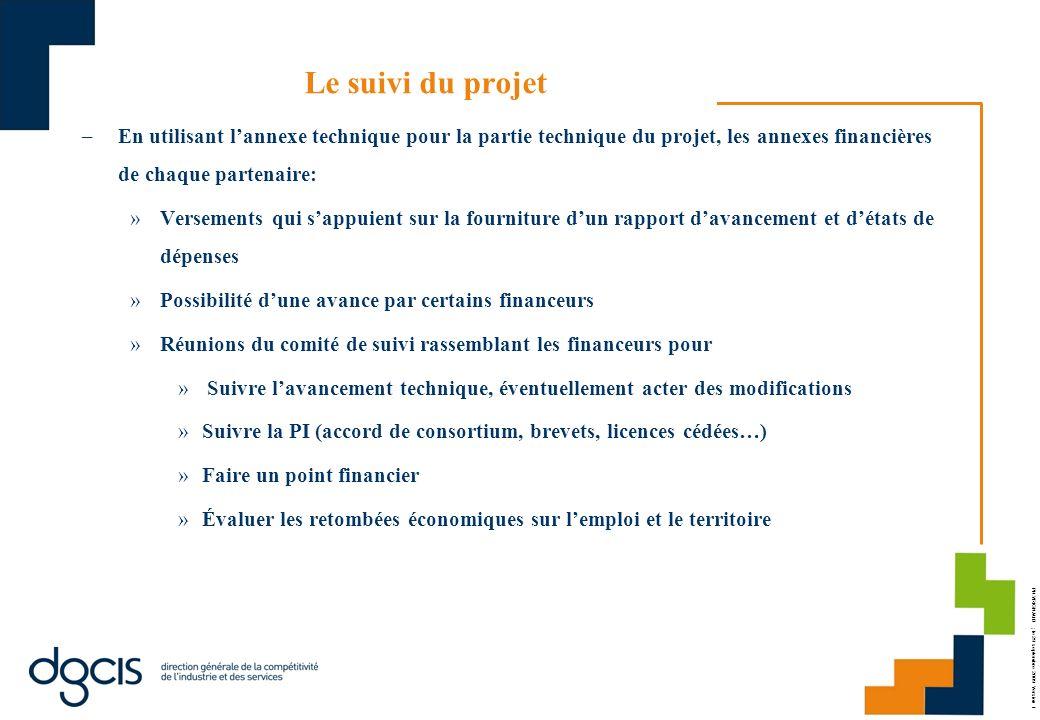Le suivi du projet En utilisant l'annexe technique pour la partie technique du projet, les annexes financières de chaque partenaire: