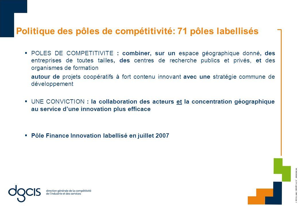 Politique des pôles de compétitivité: 71 pôles labellisés