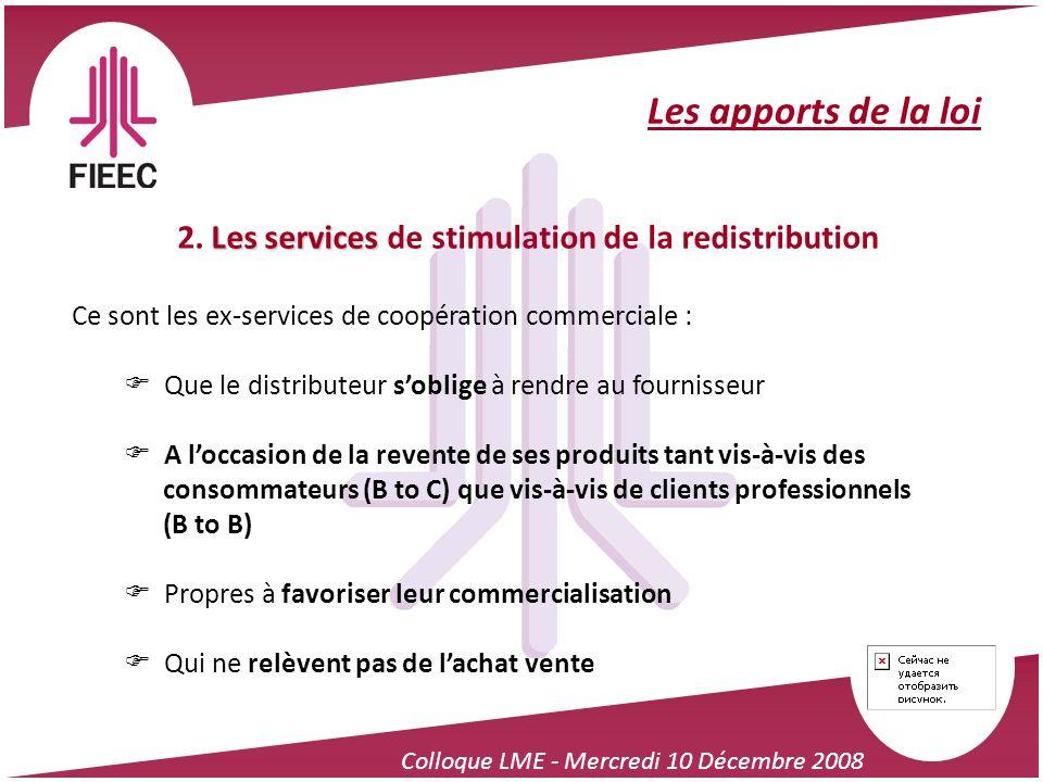 2. Les services de stimulation de la redistribution