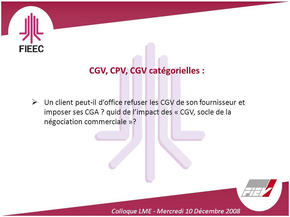 CGV, CPV, CGV catégorielles :