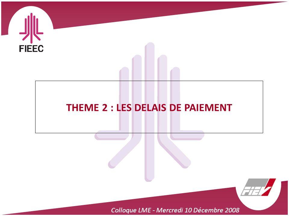 THEME 2 : LES DELAIS DE PAIEMENT