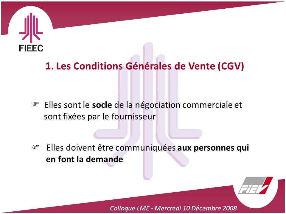1. Les Conditions Générales de Vente (CGV)