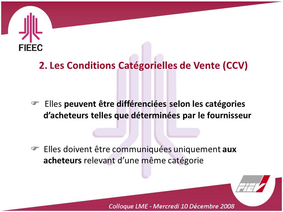 2. Les Conditions Catégorielles de Vente (CCV)