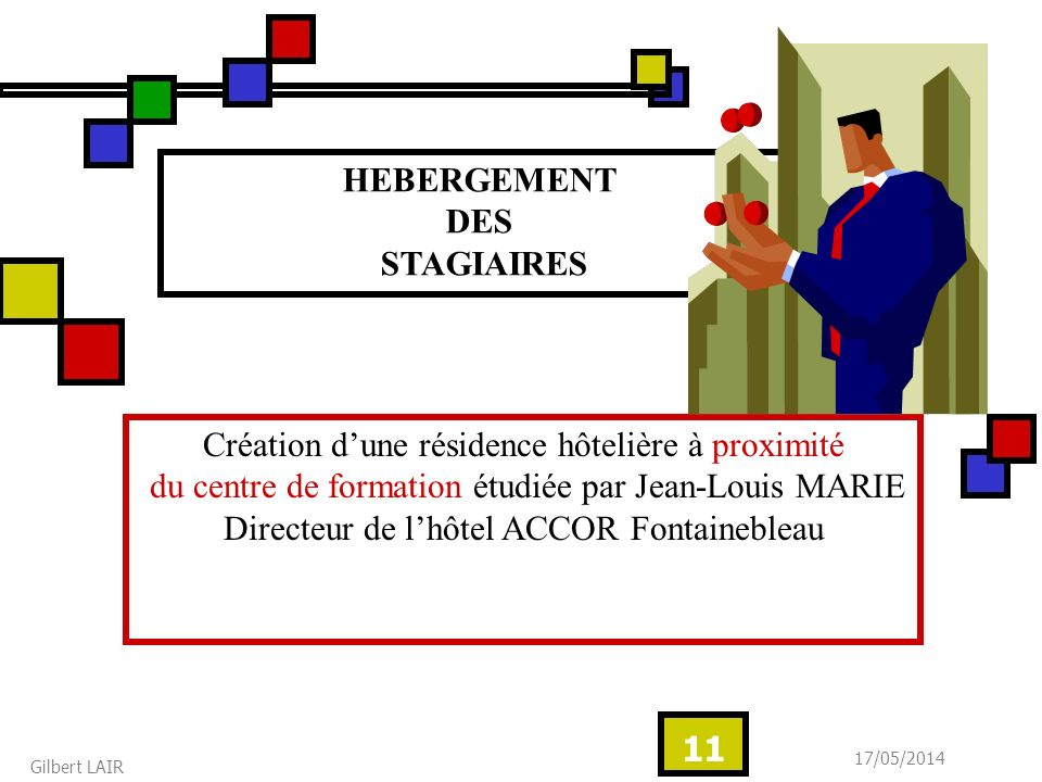 HEBERGEMENT DES STAGIAIRES