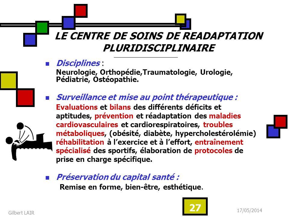 LE CENTRE DE SOINS DE READAPTATION PLURIDISCIPLINAIRE