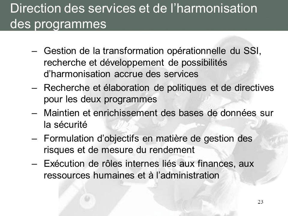 Direction des services et de l'harmonisation des programmes