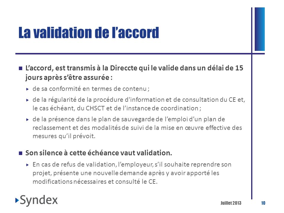 La validation de l'accord