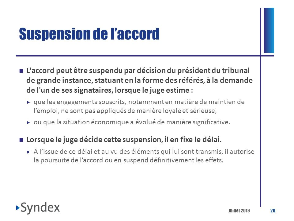 Suspension de l'accord