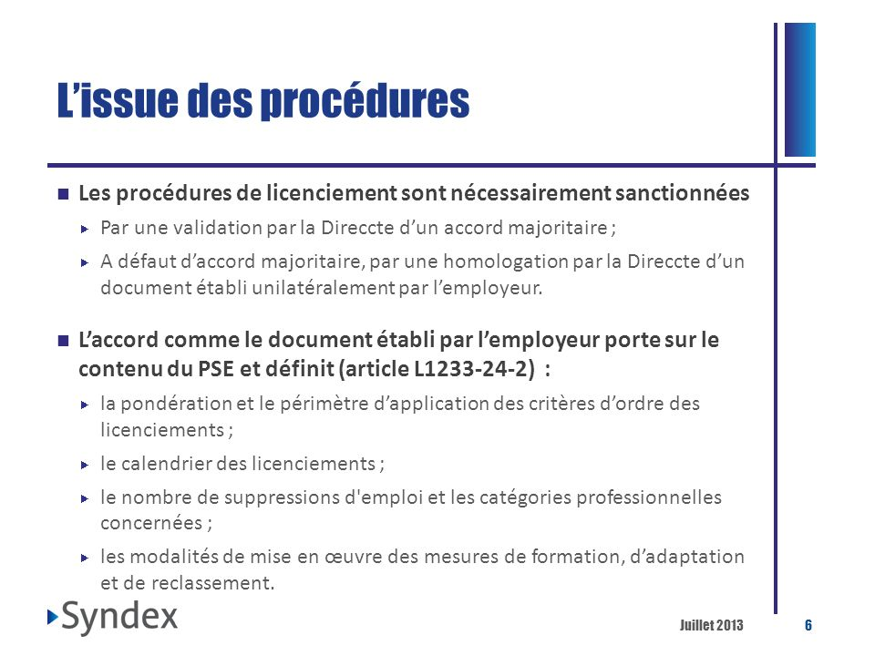 L'issue des procédures