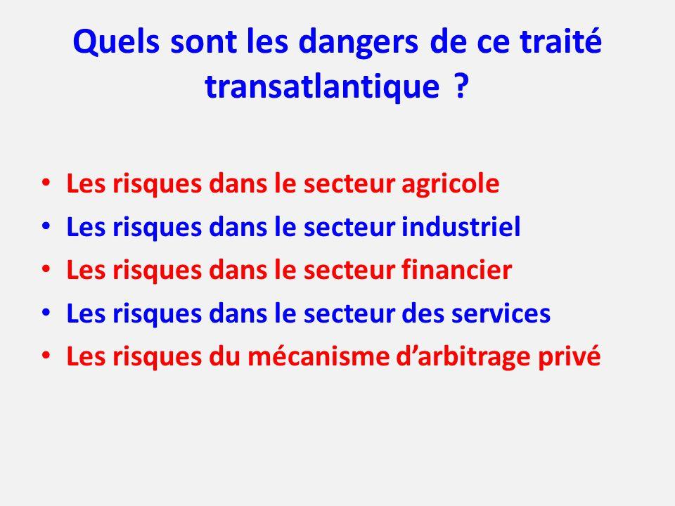 Quels sont les dangers de ce traité transatlantique