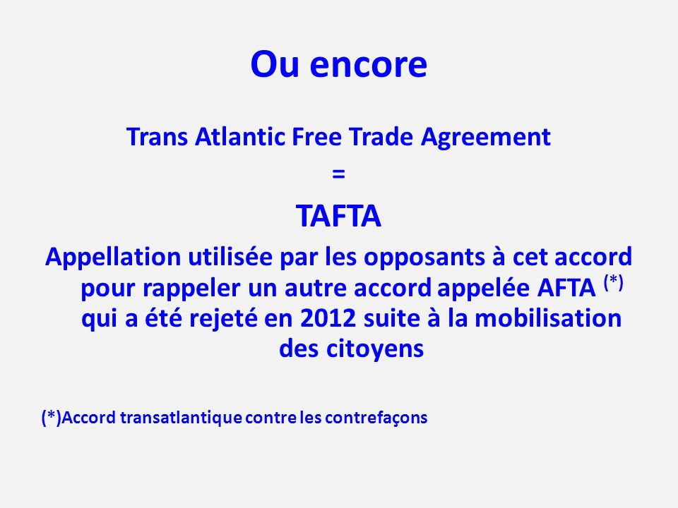 Trans Atlantic Free Trade Agreement