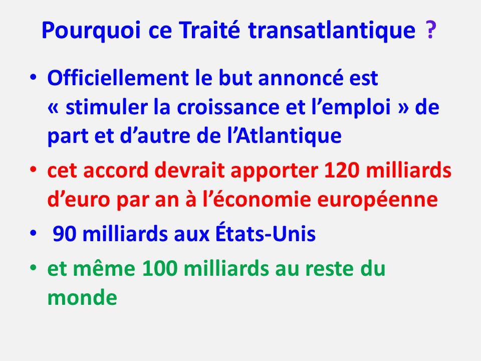 Pourquoi ce Traité transatlantique